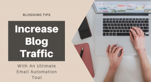 Read more about the article Ultimate Email List Is The Biggest Asset That Any Blogger Has